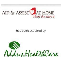 Aid and Assist at Home has been acquired by Adds Healthcare