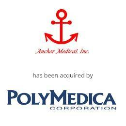 Anchor Medical Inc. has been acquired by PolyMedica corporation
