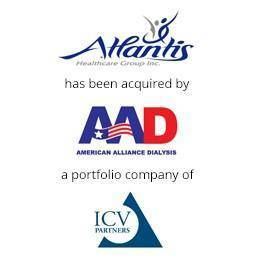 Atlantis healthcare group has been acquired by American alliance dialysis, a portfolio company of ICV Partners.
