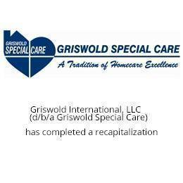 Griswold Special Care has completed a recapitalization